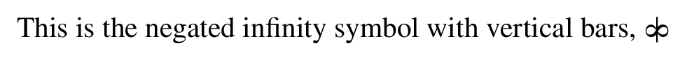 This is the negated infinity symbol with vertical bars in LaTeX